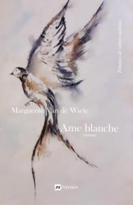 Ame blanche - Marguerite Van de Wiele