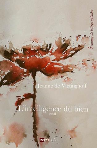 L'intelligence du bien - Jeanne de Vietinghoff