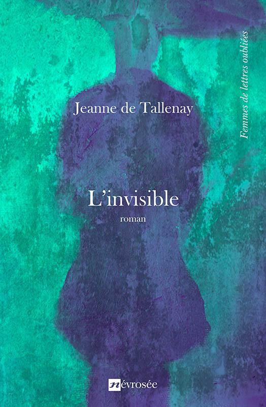 L'invisible - Jeanne de Tallenay