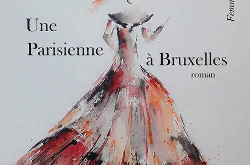 Une Parisienne à Bruxelles - Caroline Gravière