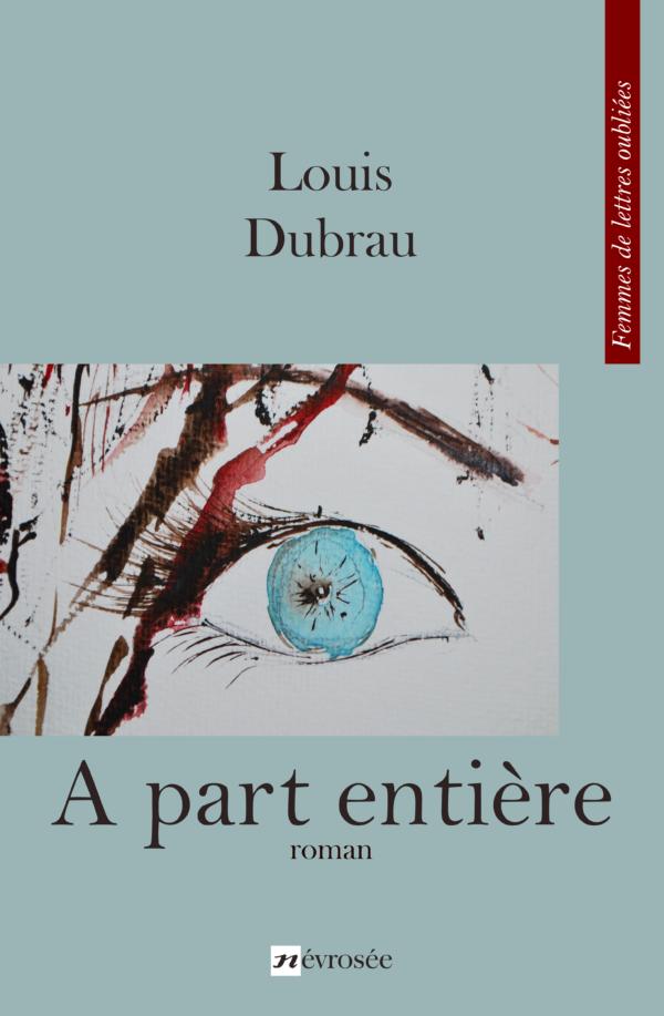 a part entière - Louis Dubrau
