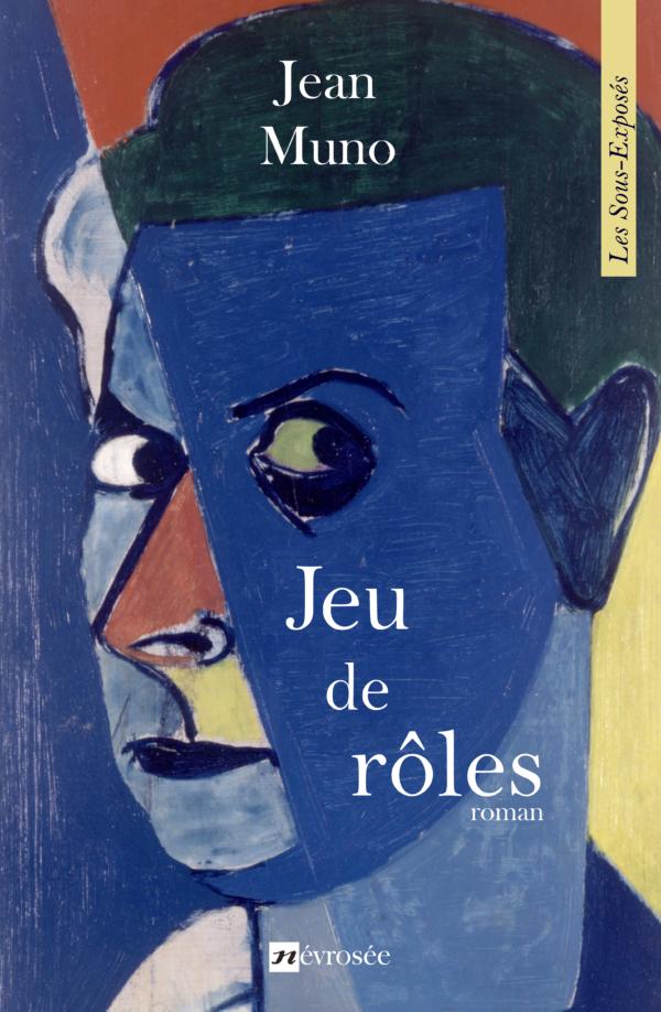 Jean Muno Jeux de rôles littérature belge
